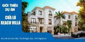 Giới thiệu dự án Cửa Lò Beach Villa Nghệ An