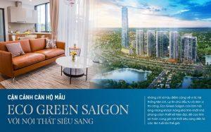 Cận cảnh căn hộ mẫu Eco Green Sài Gòn với nội thất siêu sang