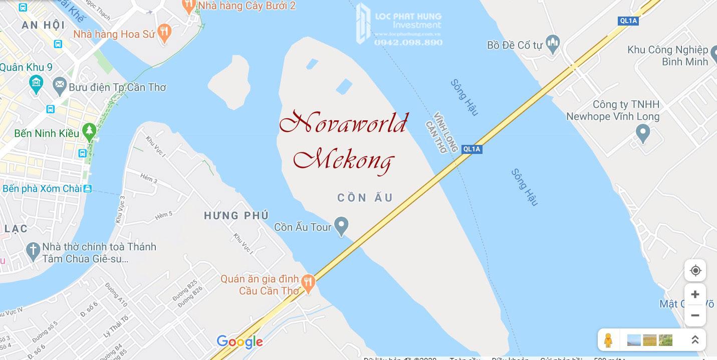 Vị trí địa chỉ dự án Novaworld Mekong Cần Thơ  Cồn Ấu chủ đầu tư Novaland