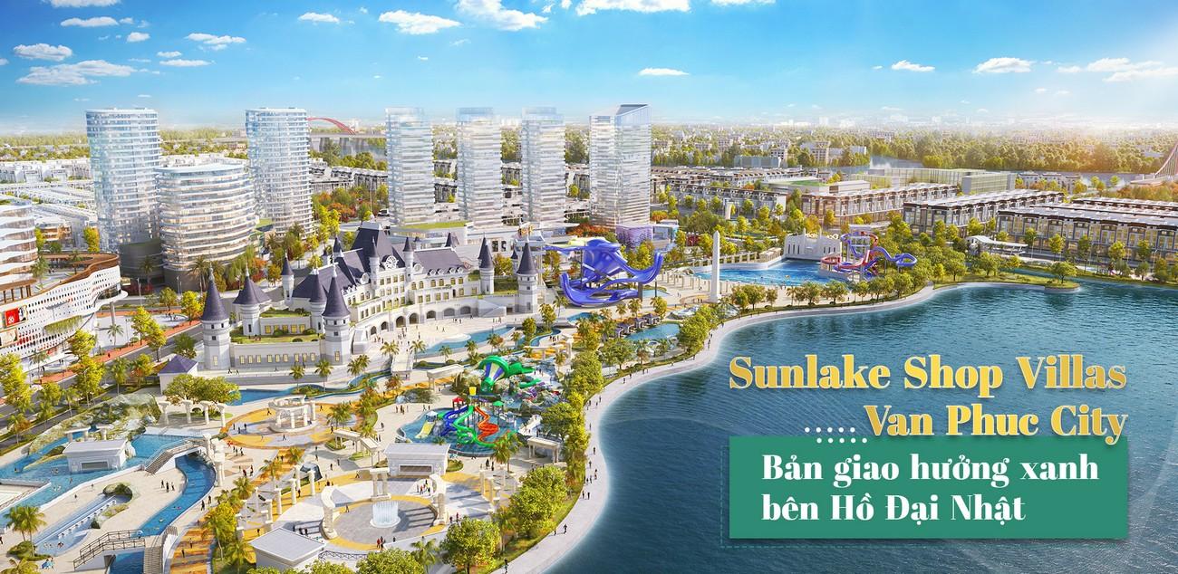 Sunlake Shop Villas Vạn Phúc City – Bản giao hưởng xanh bên hồ Đại Nhật