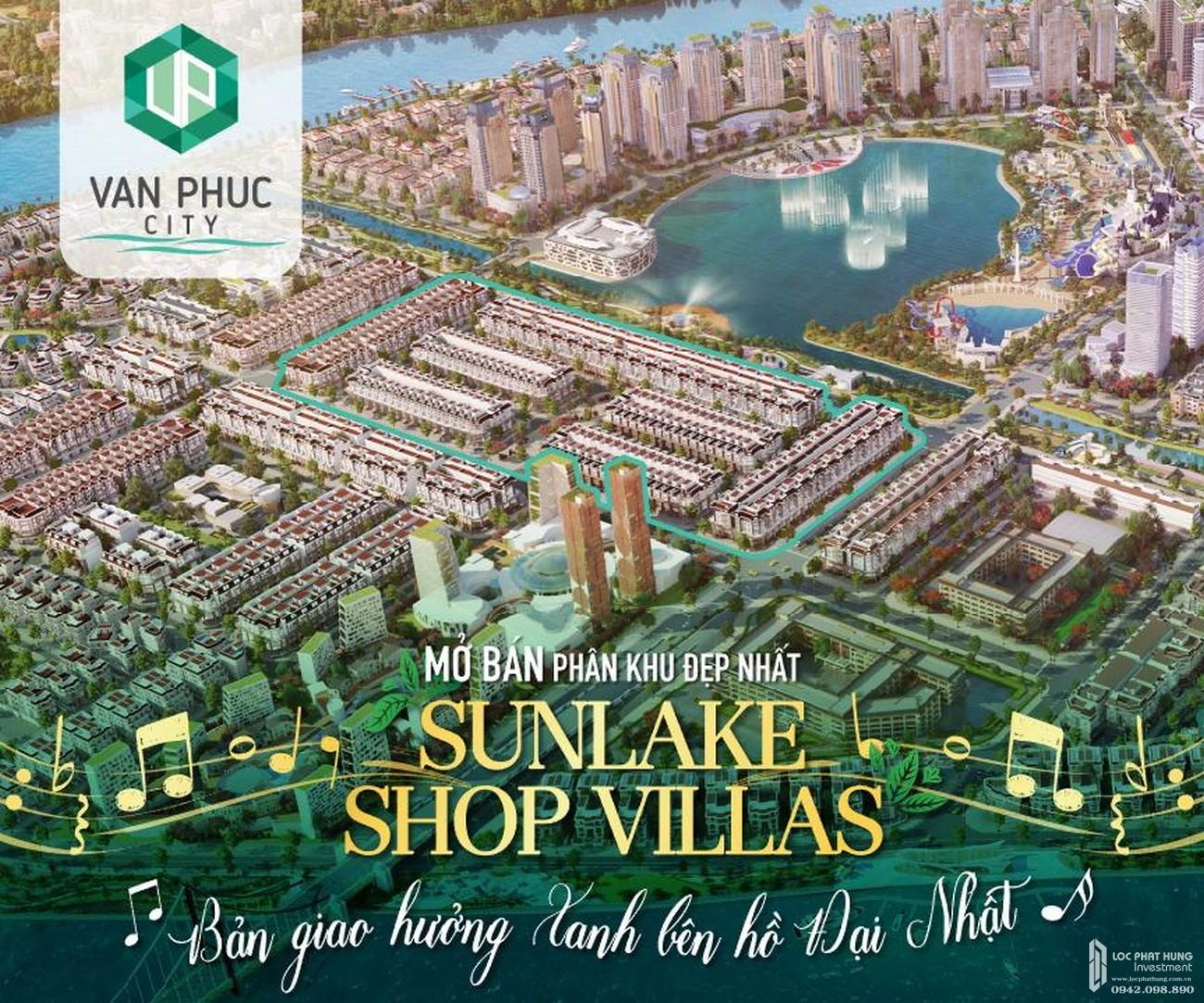 Mở bán Sunlake Shop Villas phân khu đẹp nhất Vạn Phúc City