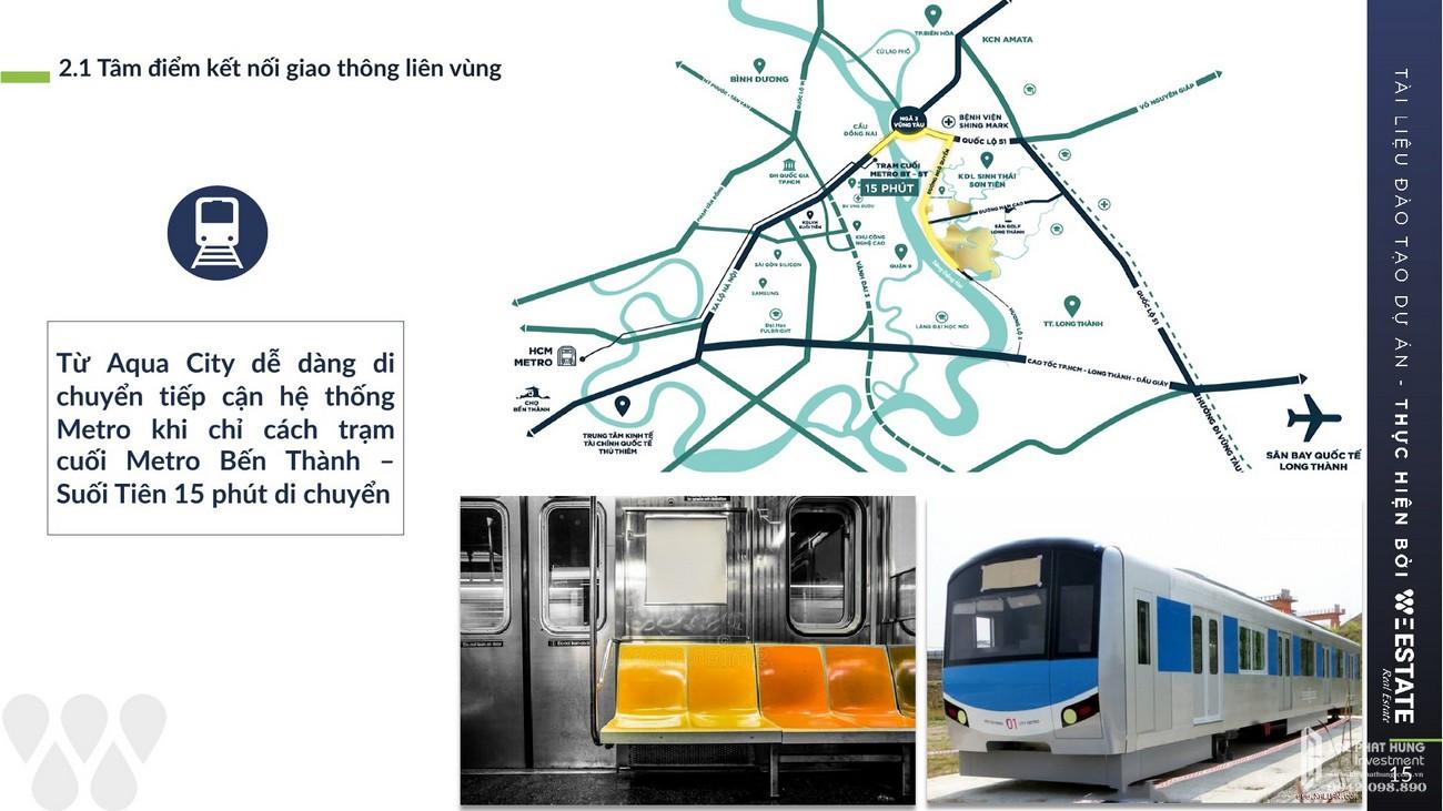 Aqua City dễ tiếp cận hệ thống Metro Bến Thành - Suối Tiên 15 phút