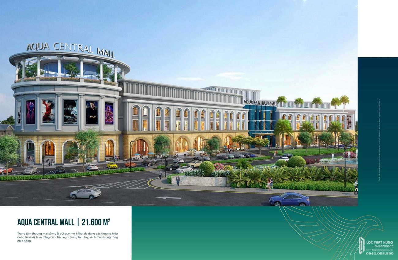 Aqua Central Mall rộng 21.600 m2 sầm uất đa dạng các thương hiệu quốc tế và du lịch đẳng cấp, tiện nghi trong tầm tay, trong từng nhịp sống