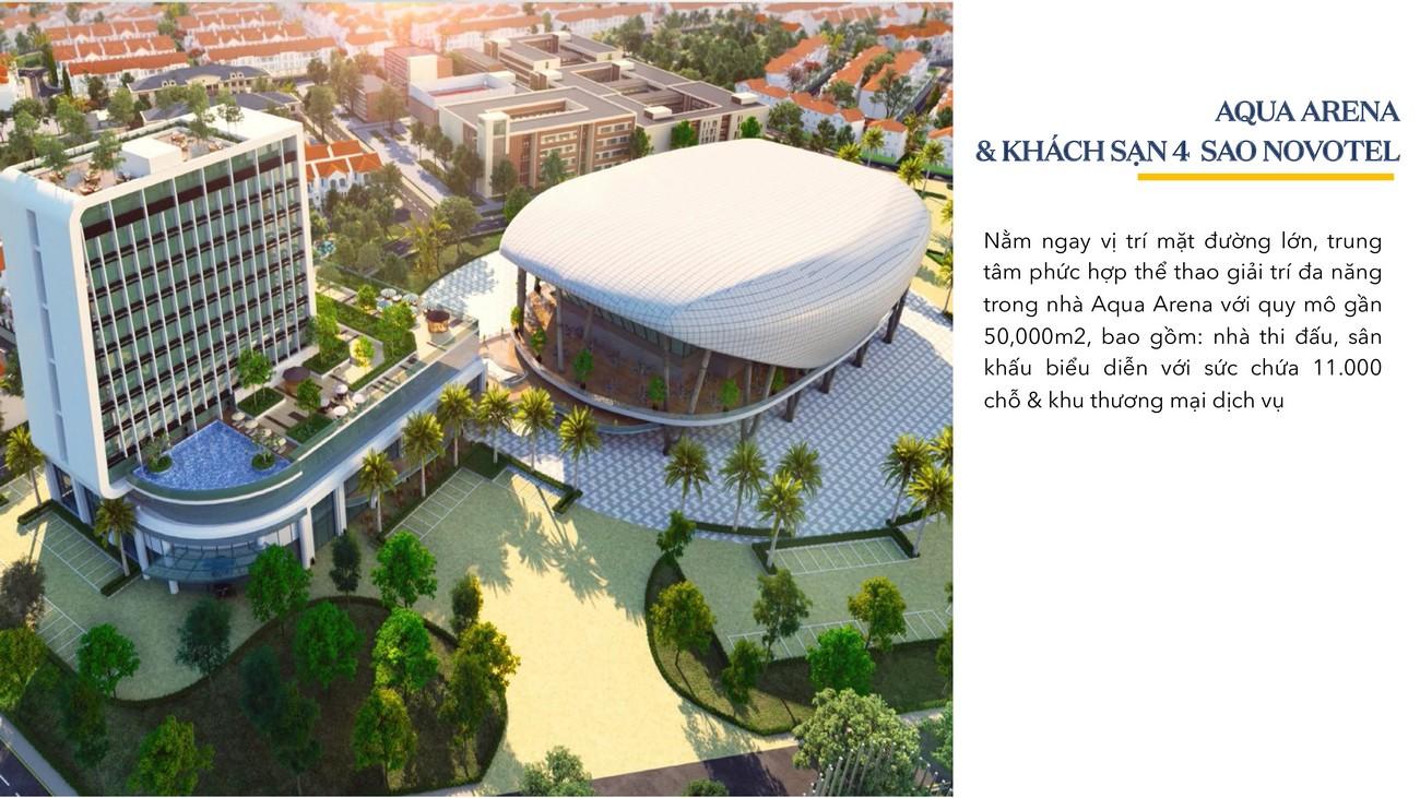 Aqua Arena & Khách sạn 4 sao Novotel - Aqua City The Stella